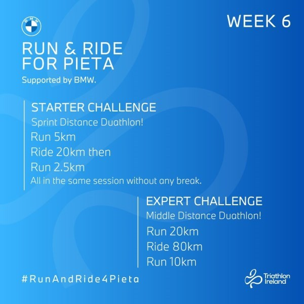 Run and Ride for Pieta - Week 6 Challenges